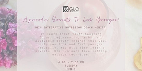 Ayurvedic Secrets To Look Younger tickets