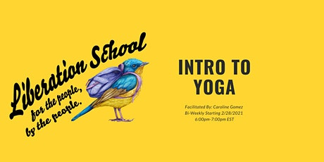 Intro to Yoga: Understanding Ourselves Through the Yogic Lens tickets