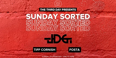 The Third Day Presents Sunday Sorted feat. JDG, Tiff Cornish + Fosta tickets