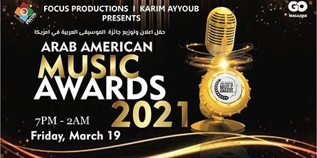 Arab American Music Awards 2021 tickets