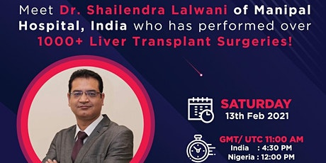 Live Webinar: All You Need To Know About Liver Transplant by Dr. Shailenda tickets