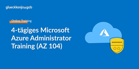 4-tägiges Azure Training – Microsoft Azure Administrator (AZ 104) boletos