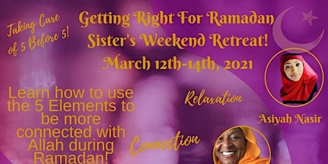 Getting Right For Ramadan Sister's Retreat tickets