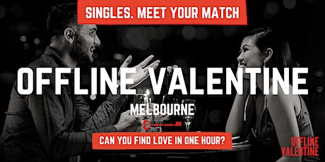 Offline Valentine Melbourne | A Social Experiment for Professionals tickets