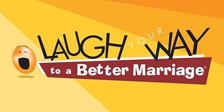 Laugh your way to a Better Marriage tickets