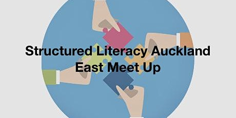 Structured Literacy Auckland regional meet ups tickets