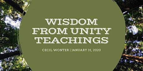 Wisdom from Unity Teaching tickets
