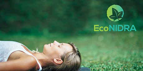 Certified EcoNIDRA™ Teacher Training - Relaxing & Reconnecting the World tickets