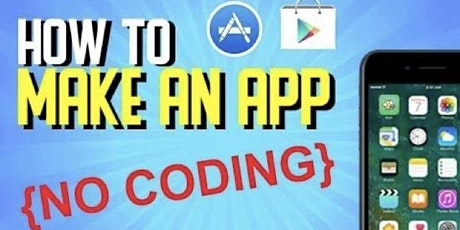 Learn how to make a phone app in 30 minutes tickets