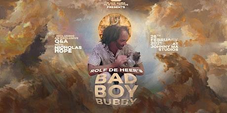 Bad Boy Bubby with Nicholas Hope Q&A tickets