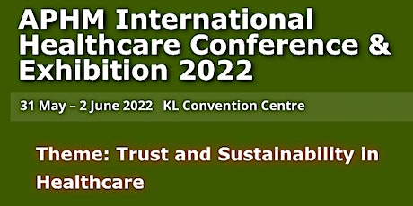APHM International Healthcare Conference and Exhibition 2022 tickets