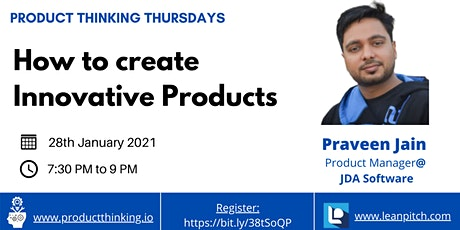 Product Thinking Thursday Webinar: How to create Innovative Products tickets