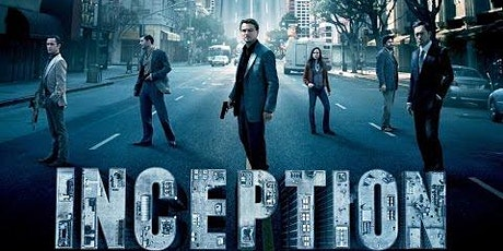 The Savoy Presents: INCEPTION tickets