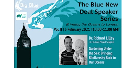 Blue New Deal Speaker Series Vol. II with Dr. Richard Lilley tickets