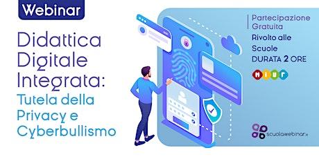 Didattica Digitale Integrata - Tutela della Privacy biglietti