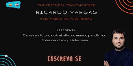 PMI Portugal Toastmasters | Sessão gratuita | Convidado Ricardo Vargas bilhetes