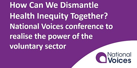 How Can We Dismantle Health Inequity Together?  National Voices conference tickets