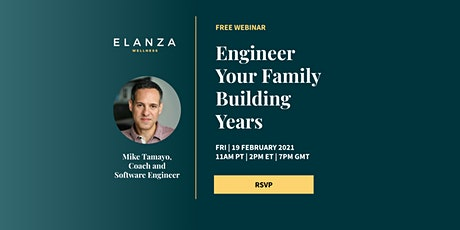 Engineer Your Family Building Years tickets
