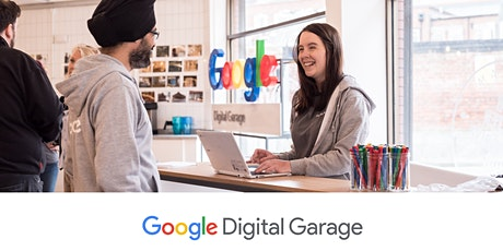Google Digital Garage Webinar - Digital Marketing Strategy  05.03.21 tickets