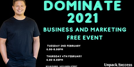 2021 Free Business and Marketing Event - DOMINATE 2021 tickets
