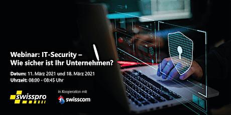 Webinar: IT-Security – Wie sicher ist Ihr Unternehmen? Tickets
