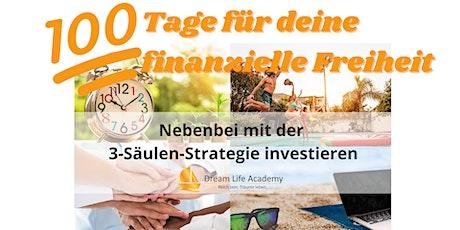 Dream Life Academy 100 Tage Challenge für deine finanzielle Freiheit Tickets