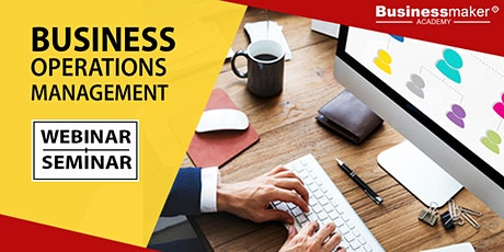 Live Seminar: Business Operations Management tickets