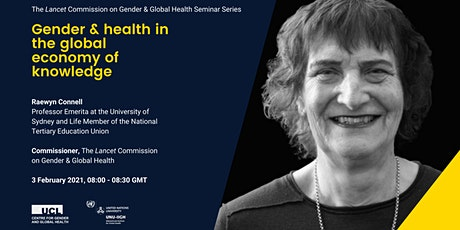 Gender & health in the global economy of knowledge tickets