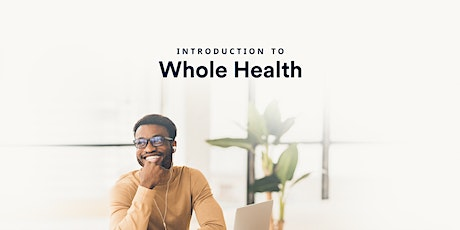 Introduction to Whole Health Webinar tickets