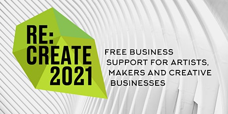 Re:Create 2021 - Re-vitalise: Funding, Financing and Collaborations tickets
