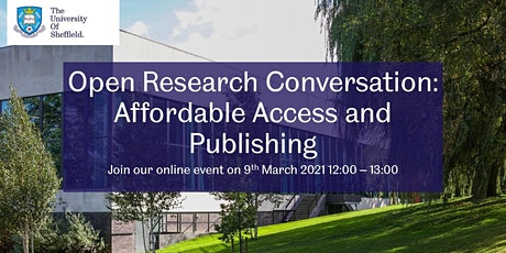 Open Research Conversation: Affordable Access and Publishing tickets