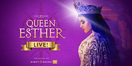 """""""Queen Esther"""" at the Sight & Sound Theatre tickets"""