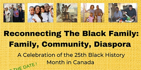 RECONNECTING THE BLACK FAMILY: FAMILY, COMMUNITY or DIASPORA tickets