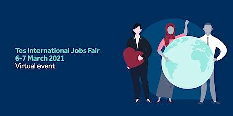 Tes International Jobs Fair  - virtual tickets