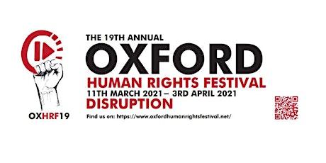 19th Oxford Human Rights Festival Exhibition & Festival Launch biglietti