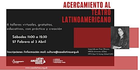 Acercamiento al Teatro Latinoamericano entradas