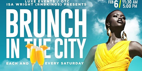 BRUNCH IN THE CITY - FEB 6TH tickets