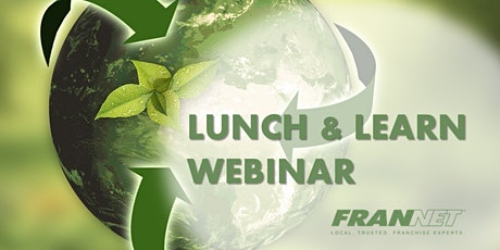 Lunch & Learn: Low Start-Up and Eco-Friendly Opportunity tickets