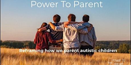 Power to Parent 2 hour Workshop (Including workbook) tickets
