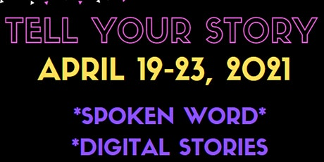 Tell Your Story tickets