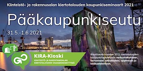 KIRA-alan kiertotalous Pääkaupunkiseudulla- verkostotapaaminen tickets