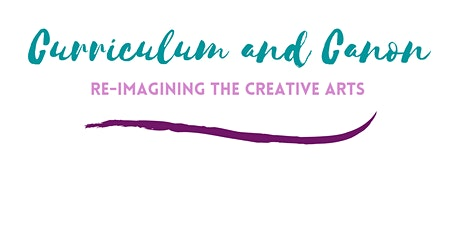 Re-Imagining the Creative Arts Canon: an international perspective tickets