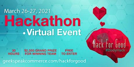Hack For Good 2021 - Body Hack  Virtual Hackathon tickets