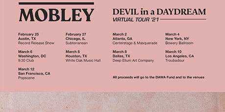 Mobley's The Devil In A Daydream Virtual Tour 2021 tickets