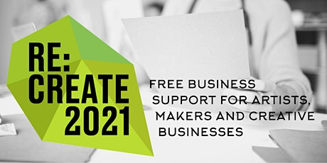 Re:Create 2021 - Re-launch: Using PR/Social to get your business out there Tickets