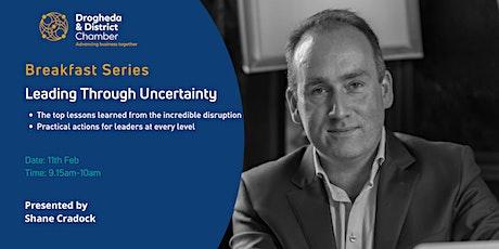 Breakfast Series - Leading Through Uncertainty tickets