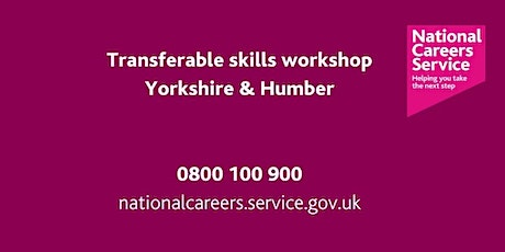 Transferable Skills Workshop - Leeds, York and North Yorkshire tickets