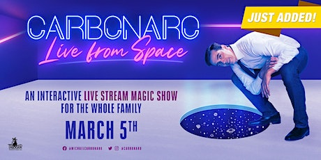 CARBONARO: Live from Space (March 5th) tickets
