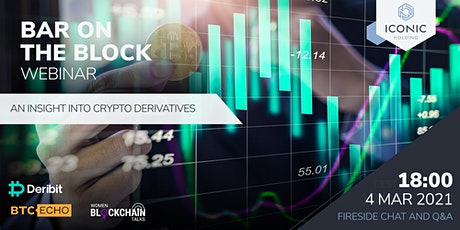 An Insight Into Crypto Derivatives tickets