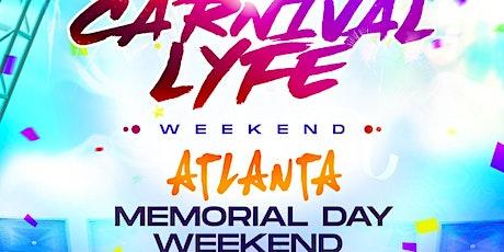 CARNIVALLYFE   WEEKEND   IN ATLANTA MEMORIAL WEEKEND 2021 tickets